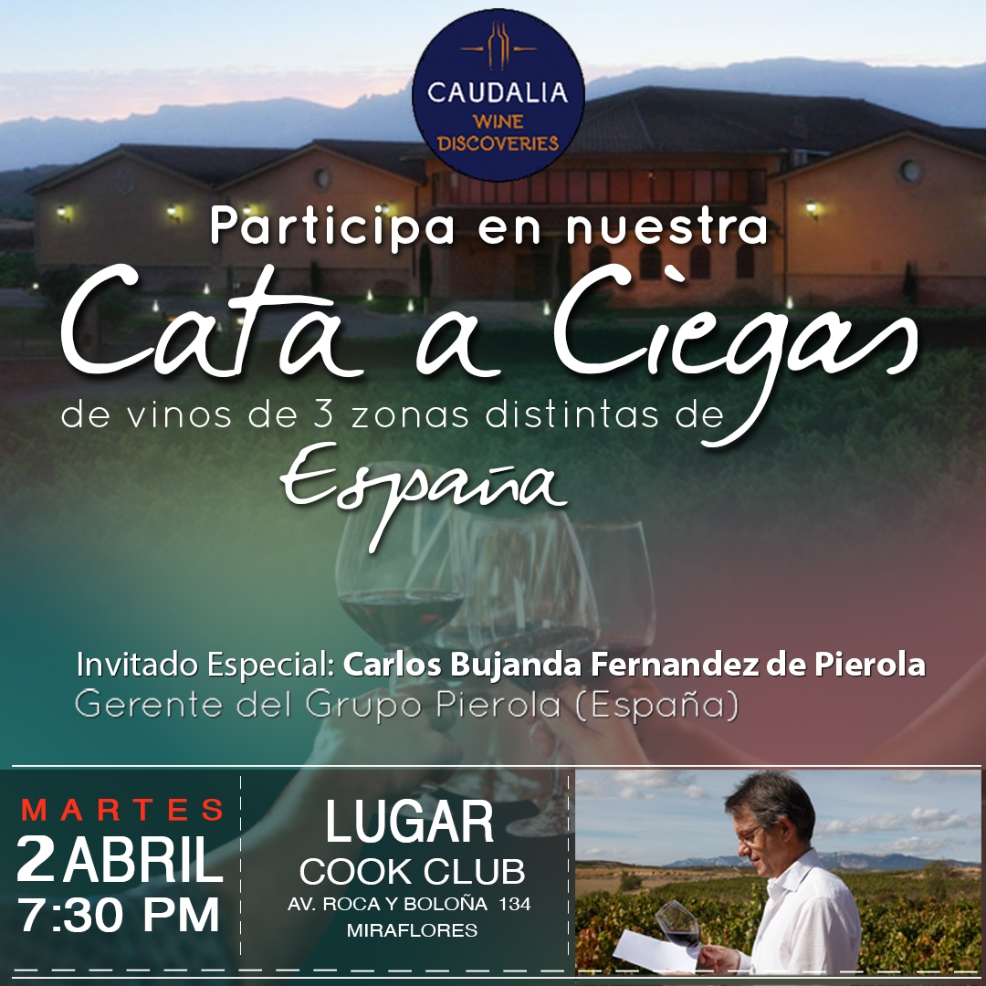 Caudalia Wine Discvoeries abril 2019. Bodega Pierola